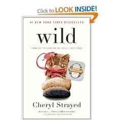 Wild: From Lost to Found on the Pacific Crest Trail (Vintage): Cheryl Strayed: 9780307476074: Amazon.com: Books