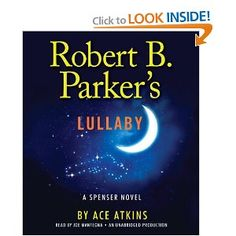 #10: Robert B. Parker's Lullaby (Spenser)