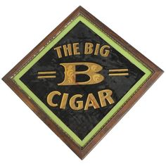 "Early 20th Century American Reverse Painted Glass Sign ""The Big B Cigar"" 
