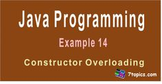 Java Example 14(Constructor Overloading)