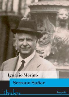 #SerranoSuñer #IgnacioMerino #ibuku #ensayo