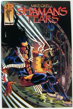 Mike Grell's Shaman's Tears #6 Image Comics (1995) FREE Shipping -- Publisher: Image Comics -- Year: 1995 -- Grade: VF/NM to NM $4.00