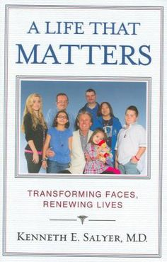 """""""A LIFE THAT MATTERS is a fascinating and profoundly moving new book by a surgeon who has devoted his life to helping the world's most unfortunate children grow up with faces that allow them to know they are part of the human community-assured that they are ordinary in the very best way and fully capable of being loved. """" (921 SALYER)"""