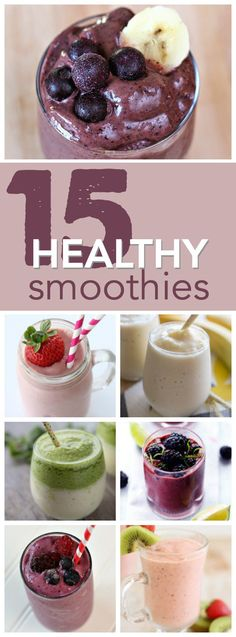 15 Healthy and Delicious Smoothie Recipes from SixSistersStuff.com. The perfect way to start your day off on the right foot!