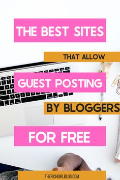 Are you wondering how you can get more traffic to your blog? Guest posting is a fantastic way to drive traffic to  your site, as well as help your SEO efforts. Here's the top sites for guest posting.