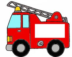 ¿Qué puedo hacer hoy?: Cartelito  camión de bomberos Transportation Preschool Activities, Fireman Birthday, Indoor Activities For Toddlers, Wood Toys Plans, Fathers Day Cards, Fire Safety, 4th Birthday Parties, Useful Life Hacks, Pictures To Paint