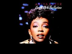 """Anita Baker - """"Caught Up In The Rapture (Extended Version)""""~Goodness, she's great. The entire album is great, too."""