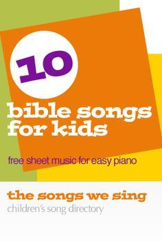 Bible Songs for Kids | Free Easy Piano Sheet Music - https://thesongswesing.wordpress.com/2011/06/13/free-sheet-music-bible-songs-for-the-young-pianist/