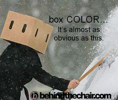 Box color... it's almost as obvious as this. TRUE!!! #cosmetologist