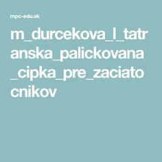 m_durcekova_l_tatranska_palickovana_cipka_pre_zaciatocnikov