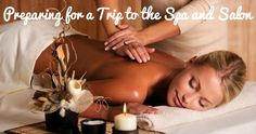 Preparing for a Trip to the Spa and Salon