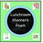 Teaching Manners is important, too. Display this cute poem by Gelett Burgess as a reminder for good table manners in the cafeteria.    I add motion...