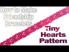 How to Make Friendship Bracelets ♥ Tiny Hearts Pattern