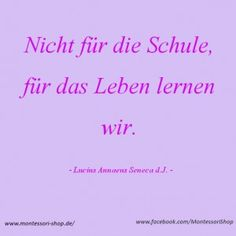 Nicht für die Schule, für das Leben lernen wir. German Resources, Montessori Materials, German Language, Classroom Decor, Motto, Positivity, Teacher, Student, Education