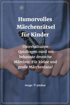 Die in diesem Beitrag vorgestellten Quizfragen rund um das Thema Märchen sind e… The quiz questions about fairy tales presented in this article are an entertaining pastime for the home, but can also be used at school or in the classroom. Parenting Humor, Parenting Advice, Kids And Parenting, Kindergarten Portfolio, Toddler Humor, Baby Games, Toddler Preschool, Conte, Creative Kids