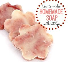 Want to make soap but worried about lye? Here's How to Make Soap without having to handle lye (you'll see what I mean!)