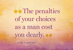 Iyanla Vanzant Quotes: 7 Thoughts for Men Who Have Lost Their Way - @OWNTV #FixMyLife
