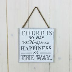 'Happiness Is the Way' Sign - Lily & Moor