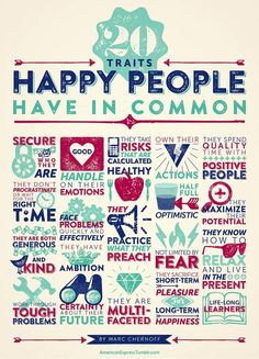 20 Things Happy People Have in Common #inspiration
