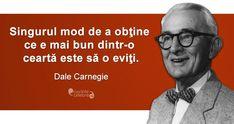 Citate celebre despre ceartă Dale Carnegie, Love You, Notebook, Inspirational Quotes, Meet, Words, Life, Life Coach Quotes, Te Amo