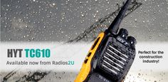 Hytera TC-610 ONLY £139 (SAVE £40) NOW AVAILABLE FROM www.radios2u.co.uk  The TC-610 from Hytera is by far the most popular two-way radio for all industries. Its superior dust & water protection performance helps to seal out dust and water, and therefor prolong radio life.