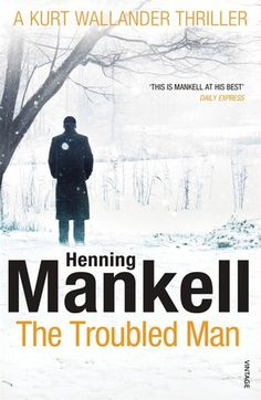 The Troubled Man by Henning Mankell - When his father-in-law, a retired naval officer, disappears under suspicious circumstances, Kurt Wallander uncovers disturbing evidence of Cold War espionage, a case that forces him to confront dark truths about his own nature. Recommended by: Sue Ann, Head of Children's Services