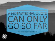 """╰☆╮""""A motivational quote can only go so far ... and then it's up to you to act on it!!""""  ☀"""