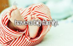 Have a big family. Would LOVE this, not sure if it's in the cards though...