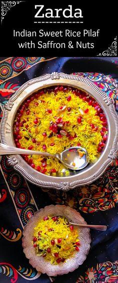 Zarda - Indian Sweet Rice Pilaf with Saffron and Nuts: #zarda #rice #dessert #glutenfree #holi @easycookin2012