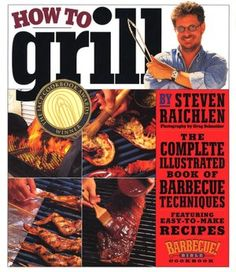 Excellent book on grilling, easy and delicious recipes. Recommended by Mario Batali among others.