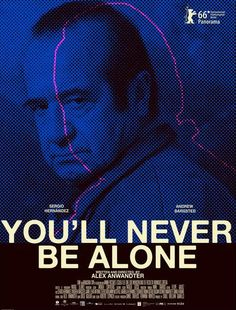 Nunca vas a estar solo (You'll Never Be Alone) by Alex Anwandter. #Berlinale Panorama.  Poster.