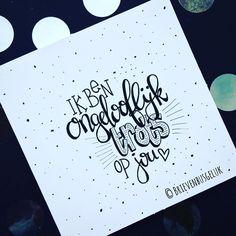 107 vind-ik-leuks, 7 reacties - Brievenbusgeluk (@brievenbusgeluk) op Instagram: '• Ik ben ongelooflijk trots op jou! • ©️ - - - -  - - - - . . . . #quoteoftheday #qotd #instaquote…'
