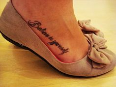 Little Black Foot Quote Tattoos for Girls - Charming Foot Quote Tattoos for Girls #quote #tattoo www.loveitsomuch.com