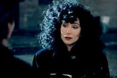 Cher in Moonstruck  (not her natural hair - which makes it even more of a compliment - thank you Cher)