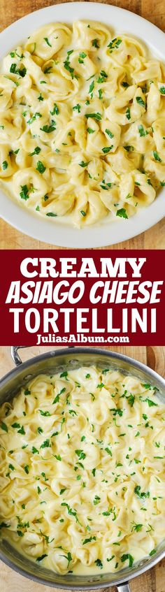 Creamy Asiago Cheese Garlic Tortellini