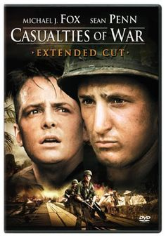 Casualties of War (1989) by Brian De Palma. A gripping examination of a group of soldiers during the Vietnam war. Based on a true story it recounts the shocking events of the rape and murder of a Vietnamese girl by four men and shows the dehumanizing effects of war. The fantastic cast is headed by Michael J. Fox and Sean Penn.
