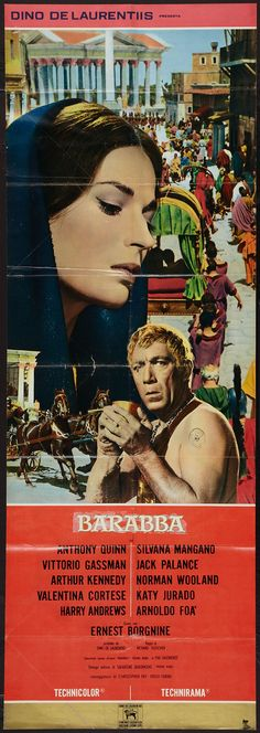 Barabbas (Columbia, Italian Door Panel X Adventure. Starring Anthony Quinn, Silvana - Available at Sunday Internet Movie Poster. Cinema Posters, Film Posters, I Movie, Movie Stars, Italian Doors, Jack Palance, Ernest Borgnine, Italian Posters, Movies