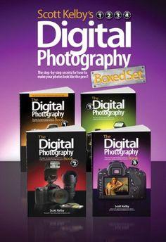 """Scott Kelby's Digital Photography Boxed Set, Parts 1, 2, 3, & 4"" -- by Scott Kelby"