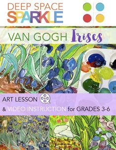 Van Gogh's Irises is a great opportunity to teach kids how to mix colors directly onto the paper. Lesson plan and video for kids ages 8-12