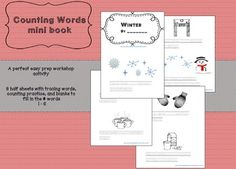 Winter Counting Words Mini Book! http://www.teacherspayteachers.com/Product/Winter-Counting-Words-Book-mini-book-1624977     Easy Prep Workshop! 8 page mini book ~ numeral words and counting practice
