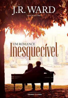 Baixar Livro Um Romance Inesquecíveis - Inesquecível Vol 1 - J. R. Ward em PDF, ePub e Mobi