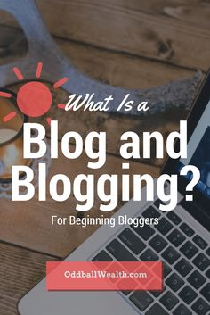 """What Is a Blog and Blogging? For Beginning Bloggers. Have you ever read a blog and wondered, """"Why are people so in love with this blogger or writing?""""   #Business"""