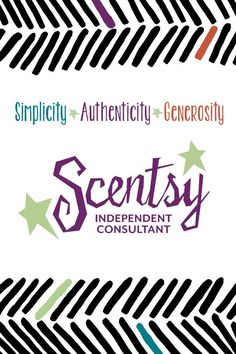 Simplicity. Authenticity. Generosity. #ScentsySpirit #JoinScentsy #JustAWickAway #Light #Hope
