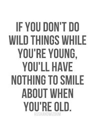 Image result for quotes about wild