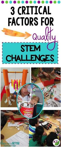 3 Critical Factors for Quality STEM Challenges: Top 3 things you can do to get the most educational value from STEM Challenges. Freebie & videos included.