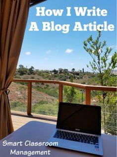 Smart Classroom Management: How I Write A Blog Article