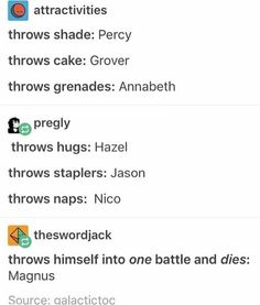 Throws ______ << How does one throw a nap?<<<like this *throws blanket onto floor* *collapses on blanket* *snores*<<<<me on a daily basis Rick Riordan Series, Rick Riordan Books, Percy Jackson Memes, Percy Jackson Fandom, Magnus Chase, Solangelo, Percabeth, Oncle Rick, Heroes Of Olympus