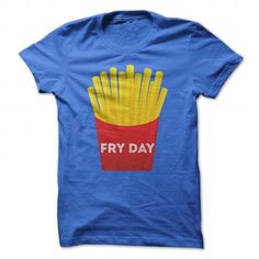 Fry day T Shirts, Hoodies. Get it now ==► https://www.sunfrog.com/LifeStyle/Fry-day-94626890-Guys.html?41382