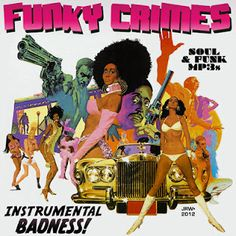 """""""Funky Crimes"""": A Collection Of Blaxploitation Radio Spots by J.R. Williams"""