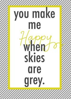 you are my sunshine,use to sing this to will as a baby,and even to my girls.